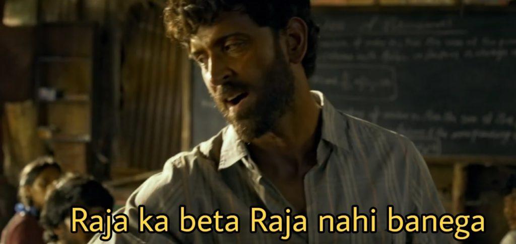 raja ka beta raja nahi banega Hrithik Roshan as anand kumar in Super 30 dialogue