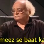 tameez se baat kare Anwar Maqsood loose talk meme