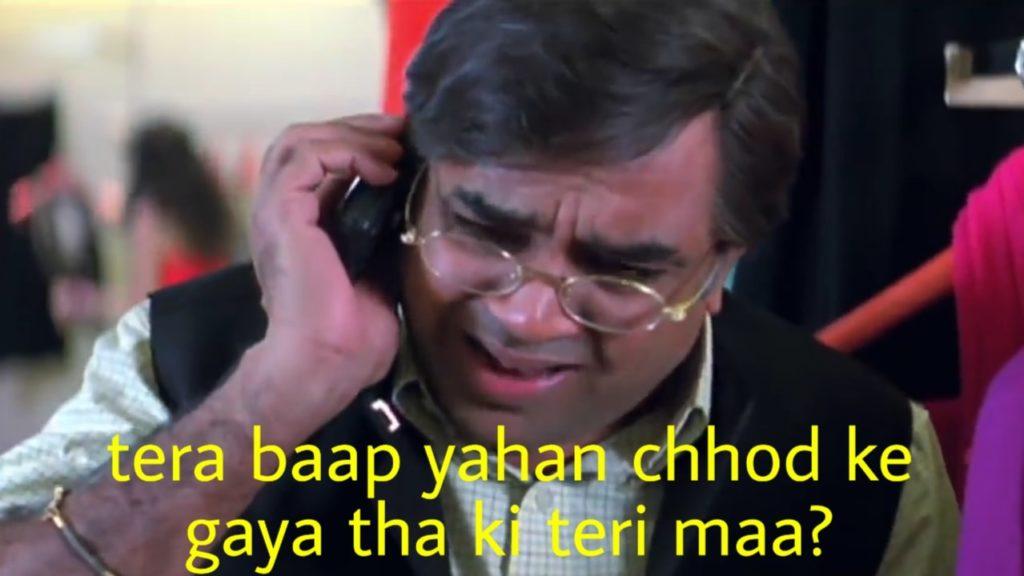 Tera baap yahan chhod ke gaya tha ki teri maa welcome movie Paresh Rawal dialogue