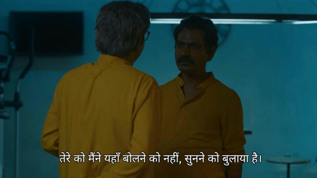 Nawazuddin Siddiqui as Ganesh Gaitonde in Sacred Games Season 2 dialogue and meme template tere ko meine yaha bolne ko nahi sunne ko bulaya hai