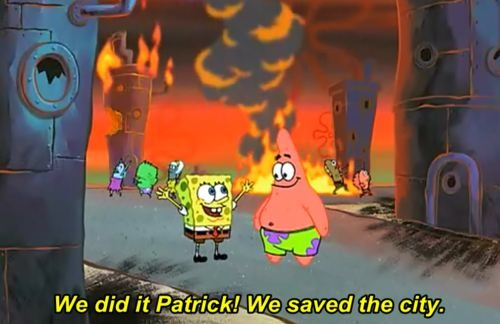 We did it Patrick we saved the city meme template