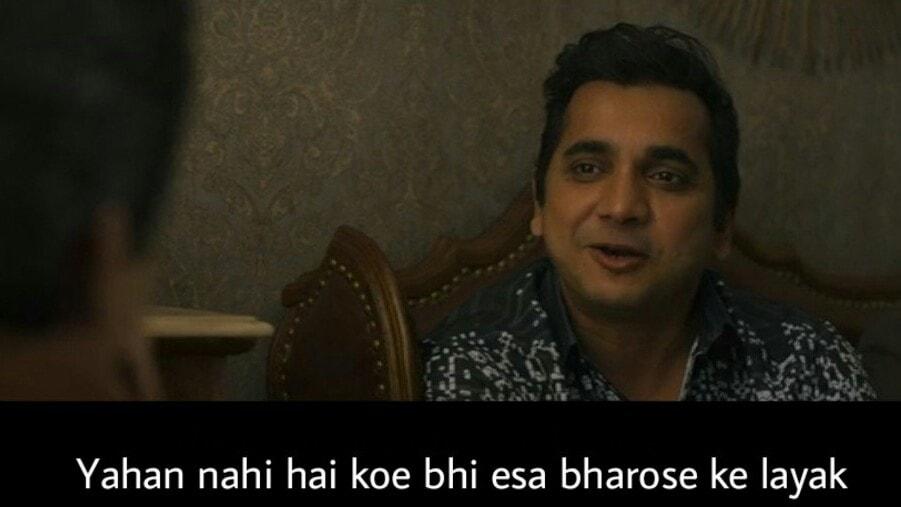 Sacred Games Season 2 dialogue and meme templates yahan nahi hai koe bhi esa bharose ke layak