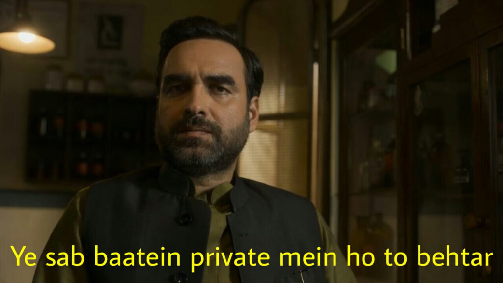 ye sab baatein private mein ho to behtar mirzapur season 2 meme template